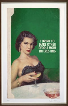 I Drink To Make Other People More Interesting, Print By The Connor Brothers