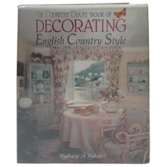 The Country Diary Book of Decorating English Country Style