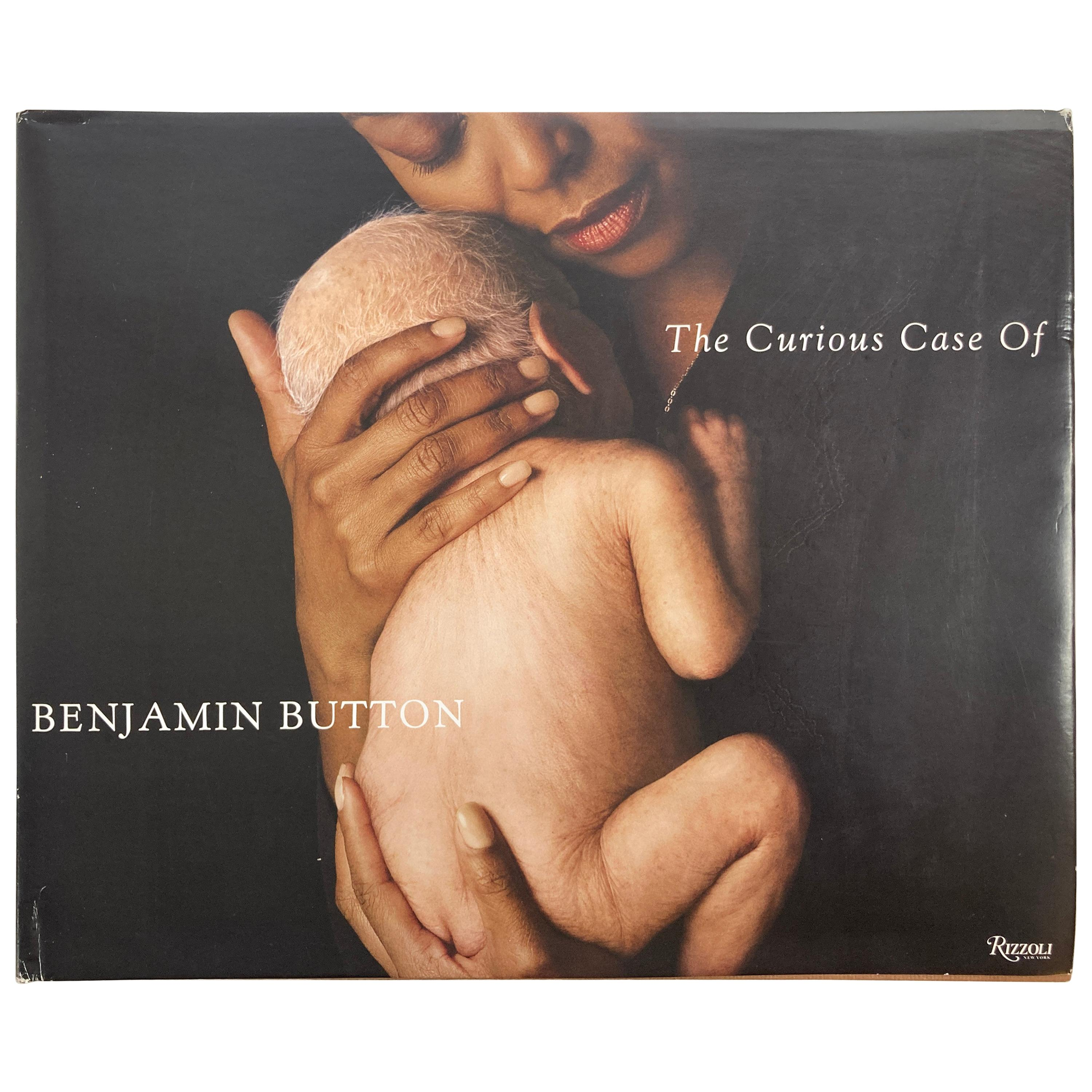 The Curious Case of Benjamin Button the Making of the Motion Picture Book