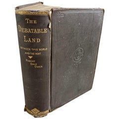 The Debatable Land Between This World and the Next Book by Robert Dale Owen