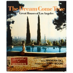 The Dream Come True Great Houses of Los Angeles by Brendan Gill, Signed 1st Ed