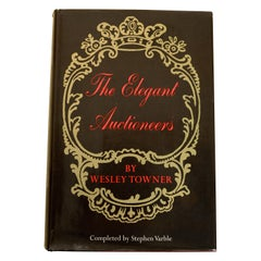 The Elegant Auctioneers by Wesley Towner and Stephen Varble, Stated 1st Ed