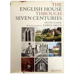 The English House Through Seven Centuries by Olive Cook, First Edition