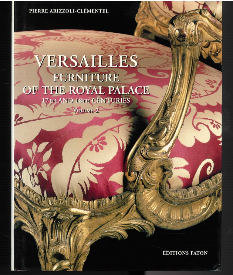 The Furniture of Versailles, 17th and 18th Centuries '2 Volume Box Set' For Sale 1