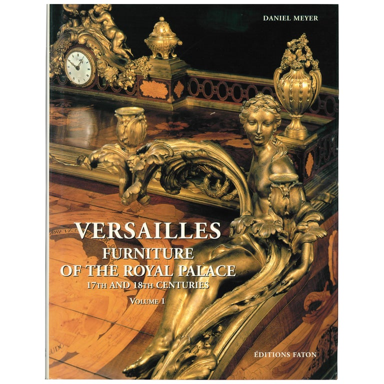 The Furniture of Versailles, 17th and 18th Centuries '2 Volume Box Set' For Sale