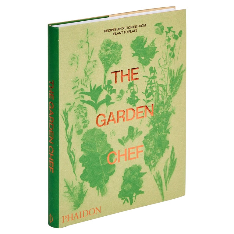 The Garden Chef, Recipes and Stories from Plant to Plate For Sale