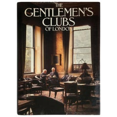 The Gentleman's Clubs of London, Anthony Lejeune & Malcolm Lewis Book