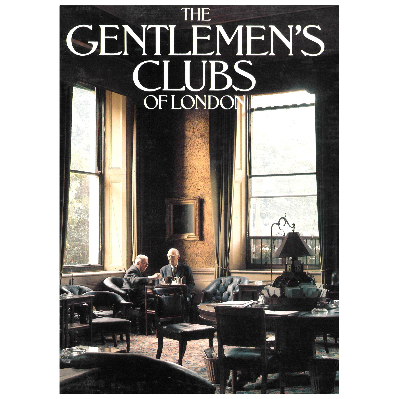 The Gentlemen's Clubs of London 'Book'
