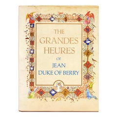 The Grandes Heures of Jean, Duke of Berry by Marcel Thomas, 1st Edition