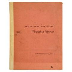 The Henry Francis Du Pont Winterthur Museum, 1st Ed