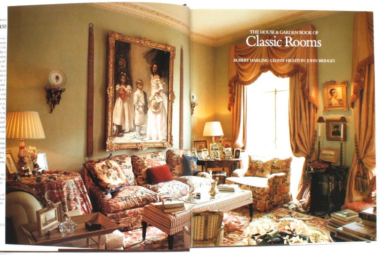 The House and Garden Book of Classic Rooms by Robert Harling, Leonie Highton, and John Bridges. Vendome Press, NY, 1990. First Edition hardcover with dust jacket. An illustrated book of interiors with 240 color photos representing emerging