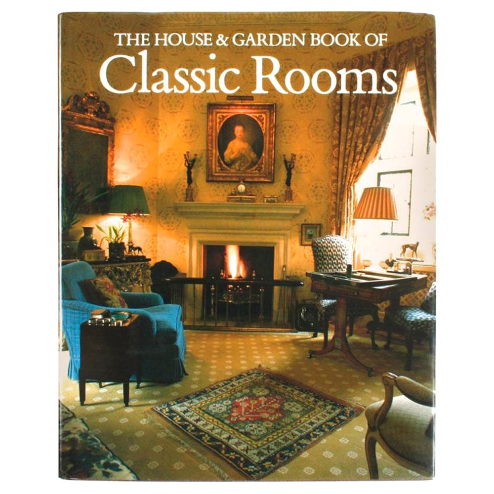 """""""The House and Garden Book of Classic Rooms"""" by Robert Harling, First Edition"""