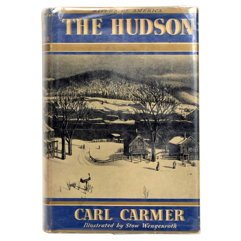The Hudson by Carl Carmer, First Edition For Sale