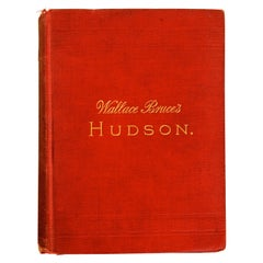 The Hudson, by Wallace Bruce, 1st Ed