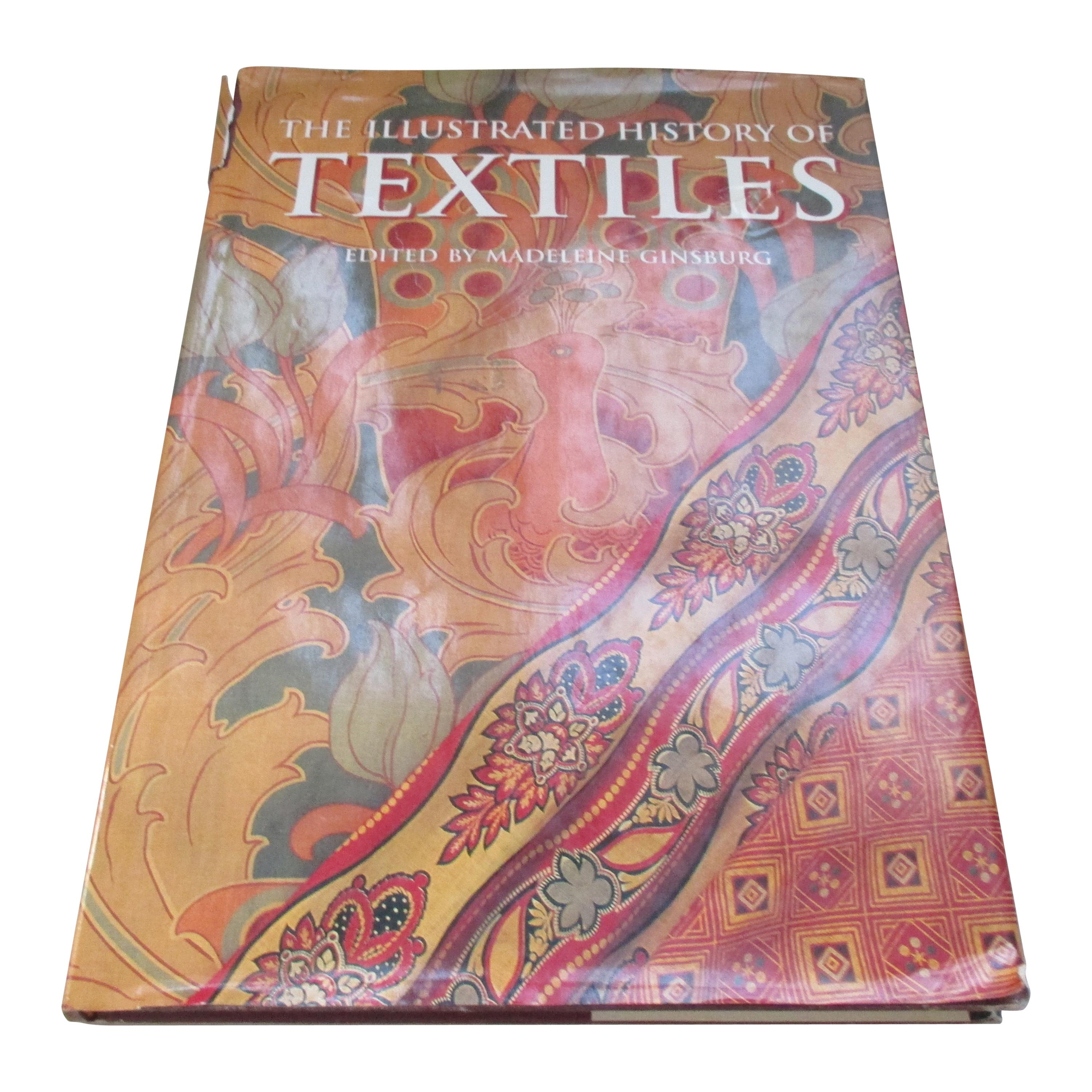 The Illustrated History of Textiles Hardcover Designing Book