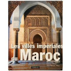 The Imperial Cities of Morocco, Les Villes Imperiales du Maroc French Table Book
