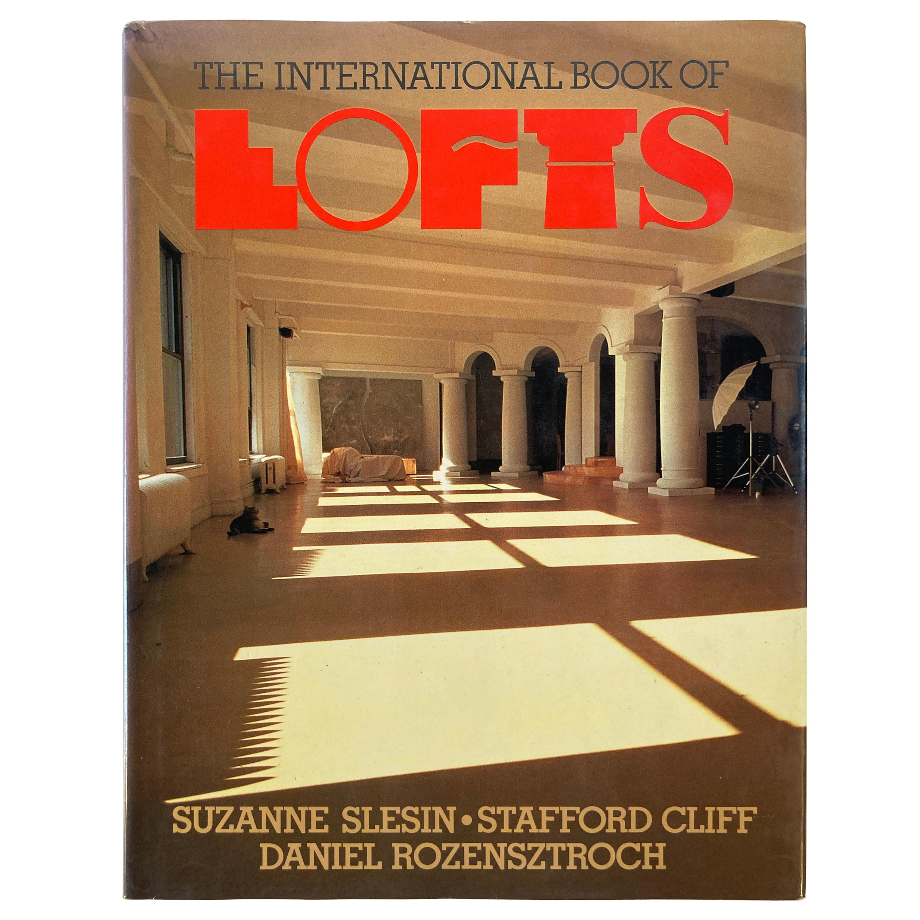 The International Book of Lofts Book by Suzanne Slesin Coffee Table Book