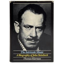 The Intricate Music A Biography of John Steinbeck, Signed & Stated First Edition