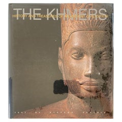 The Khmers History and Treasures of an Ancient Civilization Art Book