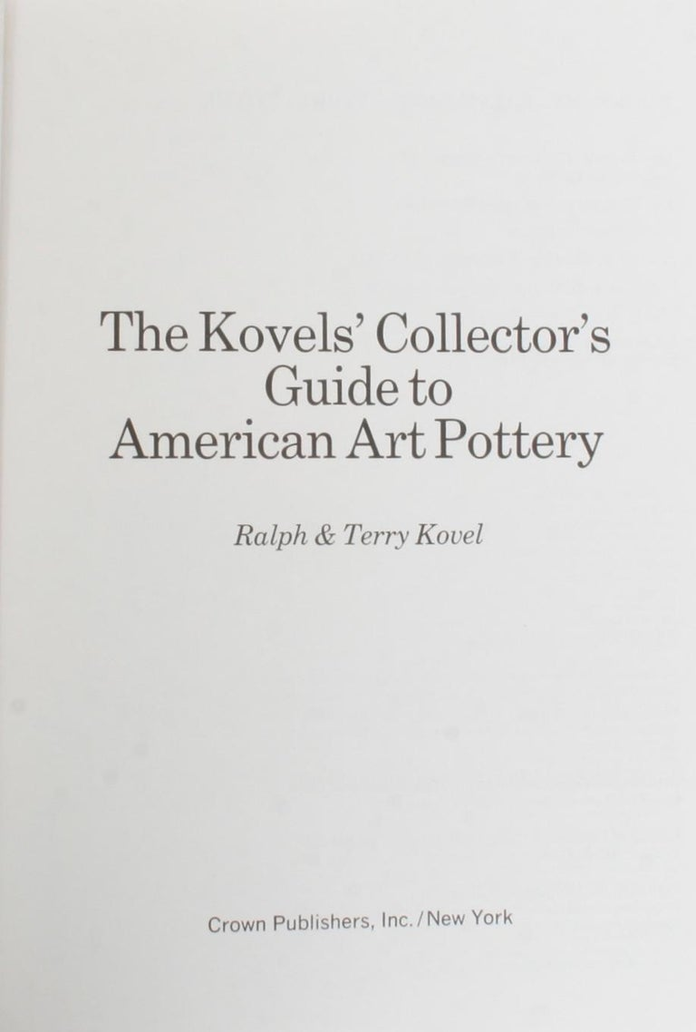 The Kovel's Collector's Guide to American Art Pottery In Good Condition For Sale In valatie, NY