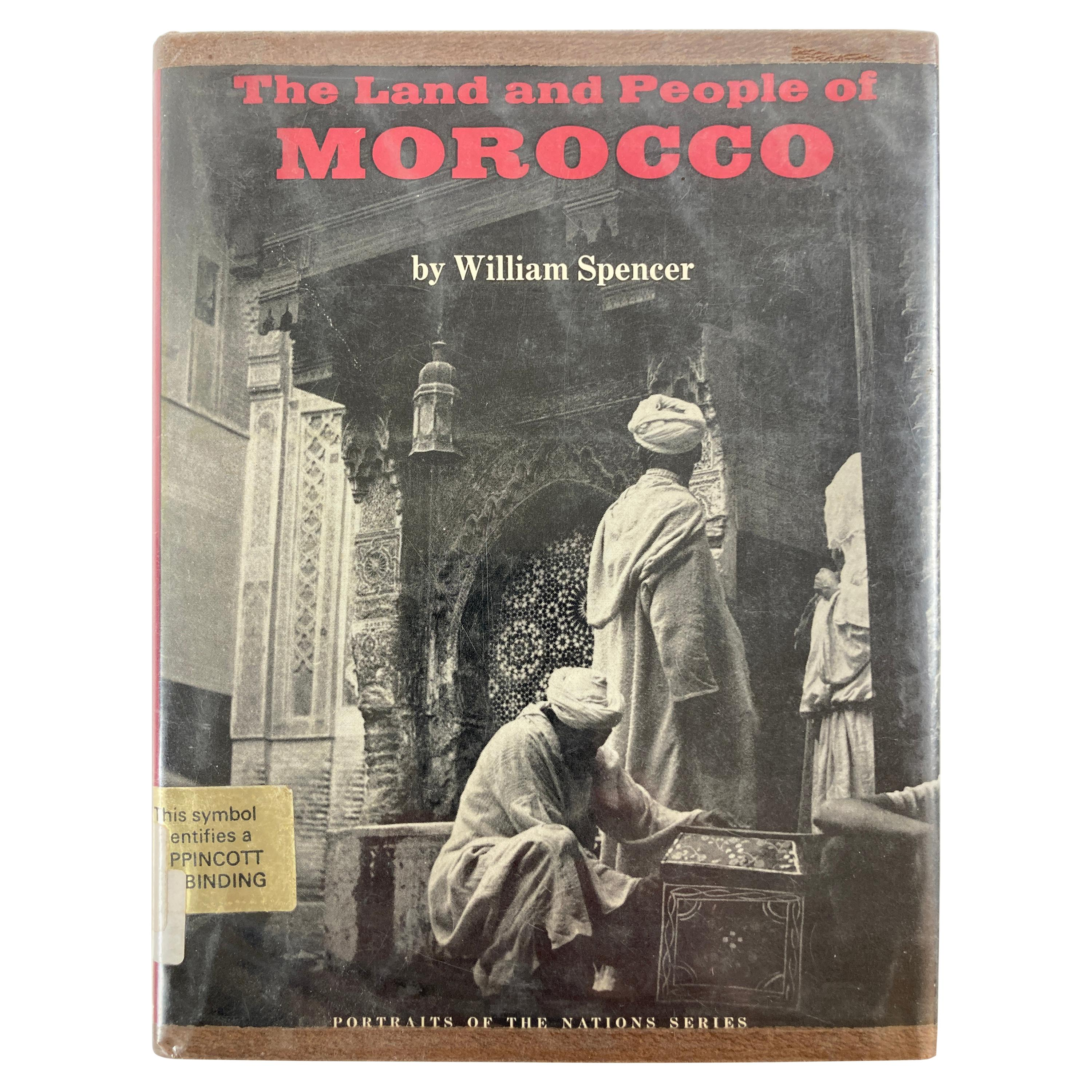 The Land and People of Morocco by William Spencer, 1973