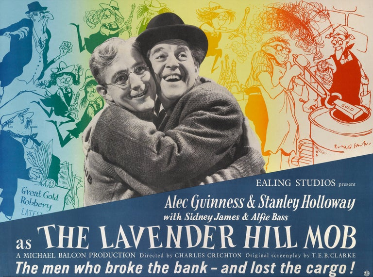 Original British film poster for The Lavender Hill Mob. This is one of the most loved Ealing comedies, starring Alec Guinness and Stanley Holloway. The film tells the story how a gentle bank clerk hatches a plot to melt down bullion and smuggle it
