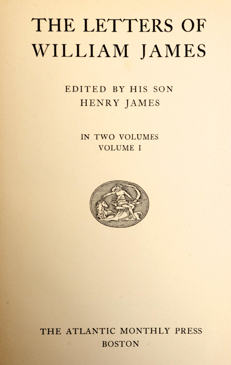 The Letters of William James, 2 Volumes Edited by His Son Henry James circa 1920 For Sale 4