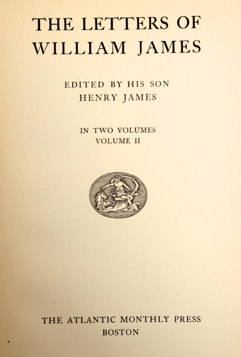 The Letters of William James, 2 Volumes Edited by His Son Henry James circa 1920 For Sale 5