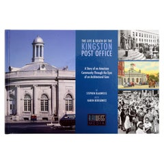 The Life & Death of the Kingston Post Office by Stephen Blauweiss, 1st Ed