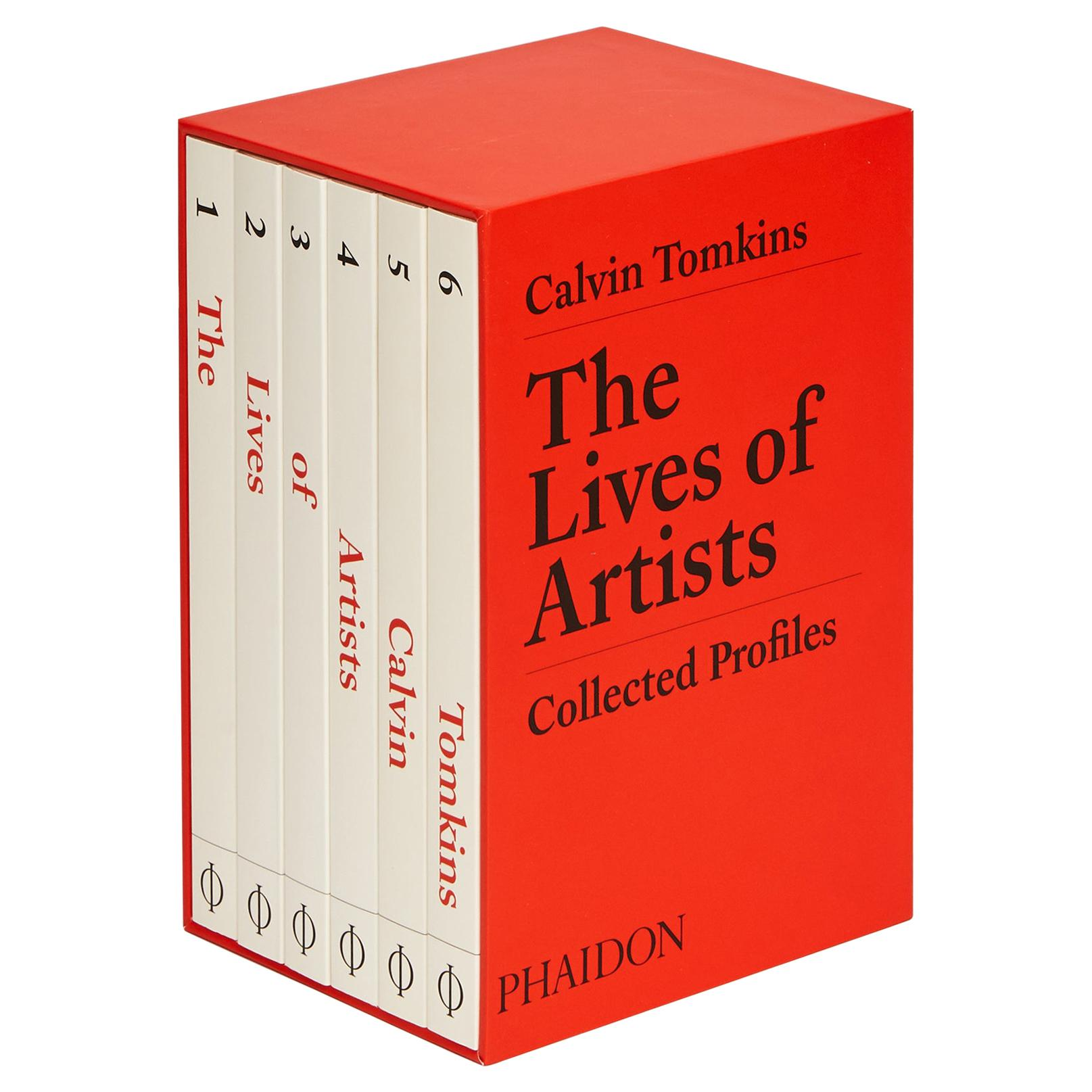 The Lives of Artists Collected Profiles by Calvin Tomkins