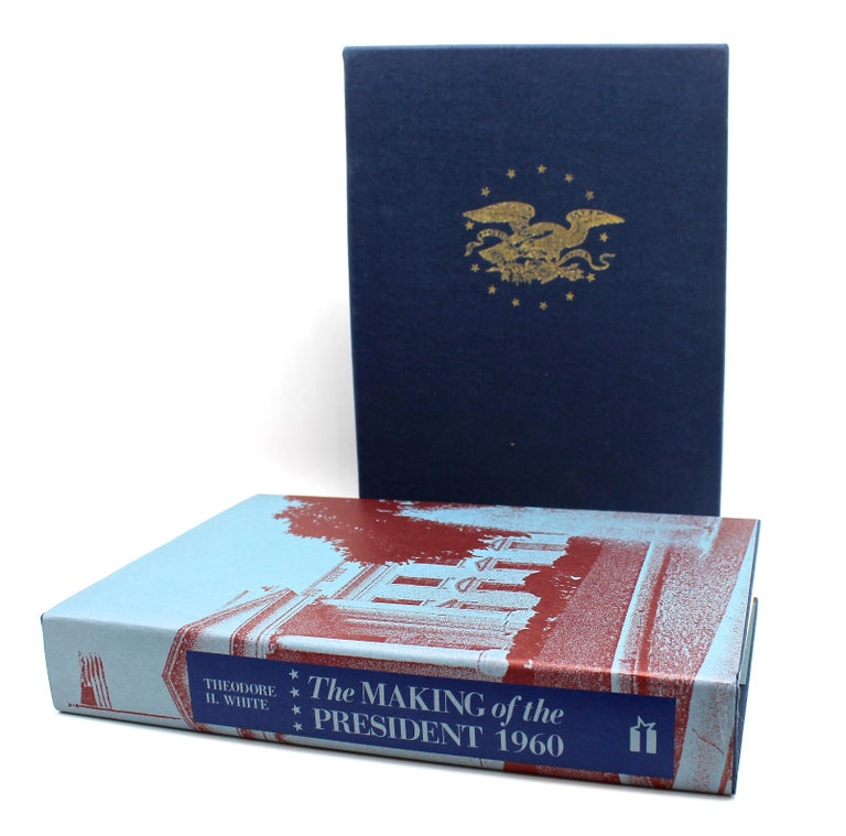 White, Theodore H. The Making of the President 1960. New York: The American Past, 1988. Book of the Month Club edition. Introduction by James Restion with original dust jacket, boards, and slipcase.