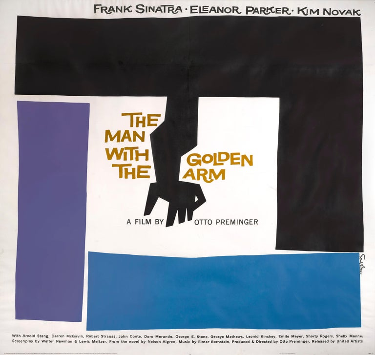 Original US Film poster Otto Preminger's The Man with the Golden Arm, 1955. When it comes to graphic artists, the name Saul Bass is as big as they come. In the 1950s, however, when Bass was already well into his career, his name did not yet hold