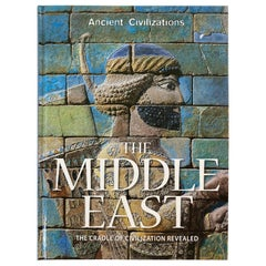 Middle East The Cradle of Civilization Revealed by Stephen Bourke Hardcover