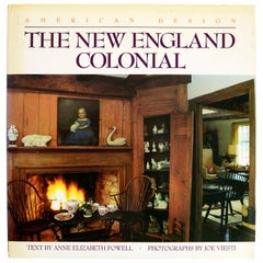 The New England Colonial American Design Series Anne Elizabeth Powell, 1st Ed
