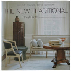 The New Traditional, Reinvent-Balance-Define Your Home Hard Cover Book