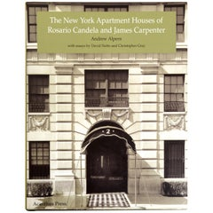 The New York Apartment Houses of Rosario Candela and James Carpenter, 1st Ed