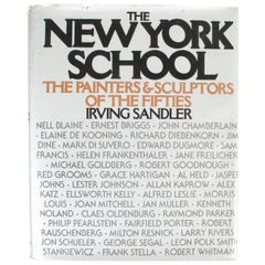 The New York School: The Painters & Sculptors of the Fifties, First Edition