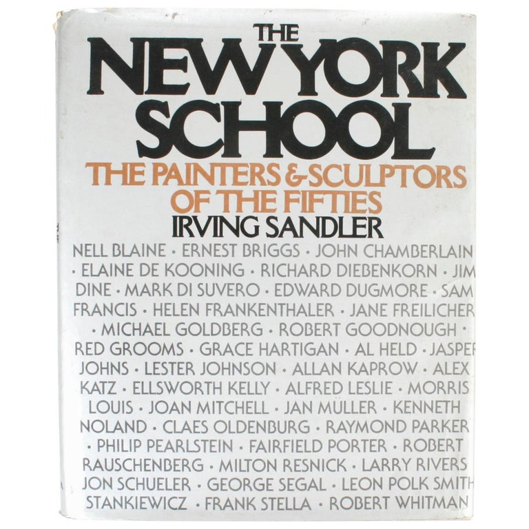 The New York School: The Painters & Sculptors of the Fifties, First Edition For Sale