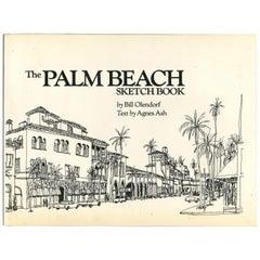 THE PALM BEACH SKETCH BOOK, Book by Bill Olendorf