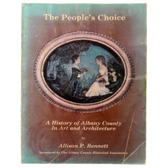 The People's Choice A History of Albany County in Art and Architecture, Signed