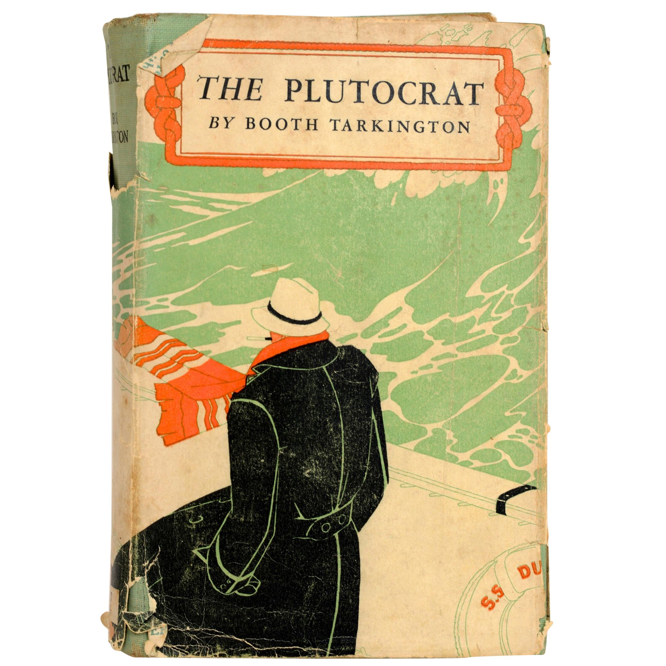 The Plutocrat by Booth Tarkington, First Edition