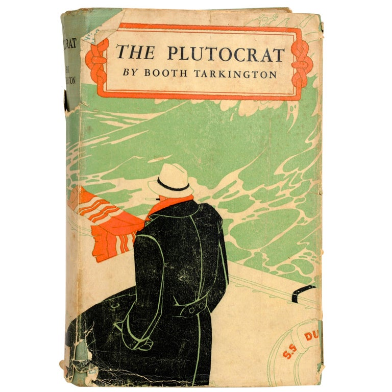 The Plutocrat by Booth Tarkington, First Edition For Sale