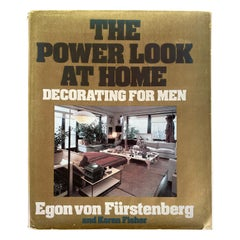 The Power Look at Home Decorating for Men by Egon von Furstenberg