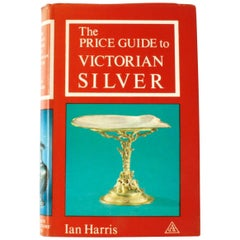 The Price Guide to Victorian Silver by Ian Harris, 1st Ed