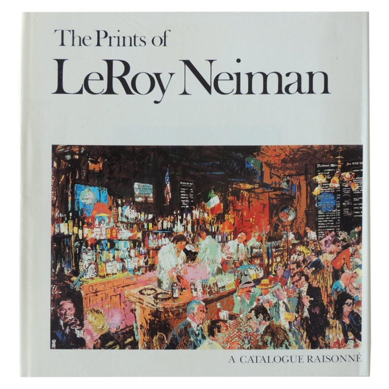 The Prints of LeRoy Neiman A Catalogue Raisonné Hardcover Coffee Table Book For Sale
