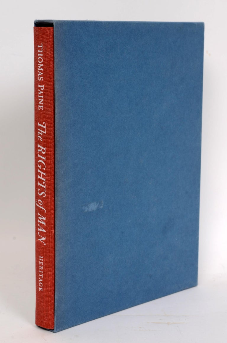 The Rights of Man by Thomas Paine. Heritage Press, Norwalk, 1961. First Edition thus hardcover with slipcase and original paperwork. It is a book by Thomas Paine, made up of 31 articles arguing that popular political revolution is permissible when a