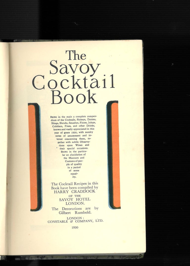This is a good copy of the Classic book of cocktails, which was compiled in 1930 by Harry Craddock of the Savoy Hotel London, with wonderful decorations and illustrations by Gilbert Rumbold, very much in the Art Deco style that was appropriate at
