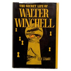 The Secret Life of Walter Winchell by Lyle Stuart, First Edition
