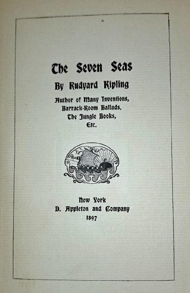 The Seven Seas by Rudyard Kipling First Edition For Sale 1