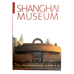 The Shanghai Museum by The Curators of the Shanghai Museum, 1st Ed